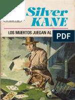Los Muertos Juegan Al Poker - Silver Kane