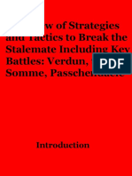 Overview of Strategies and Tactics to Break the Stalemate Including mKey Battles Verdun, The Somme, Passchendaele