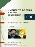 CONCEITUAÇAO ÉTICA E MORAL.pptx