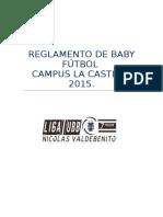 Reglamento de Baby Futbol Liga UBB Nicolas Valdebenito