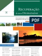 Recuperação de Áreas Degradadas Uma Proposta Para o Cerrado Da Bacia Do São Lourenço - MT