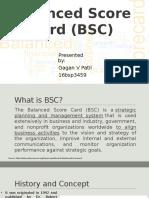 Balanced Score Card (BSC)
