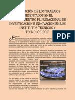 """EVALUACIÓN DE LOS TRABAJOS PRESENTADOS EN EL """"9NO. ENCUENTRO PLURINACIONAL DE INVESTIGACIÓN E INNOVACIÓN EN LOS INSTITUTOS TÉCNICOS Y TECNOLÓGICOS"""""""