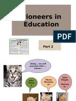 Pioneers in Education-part2