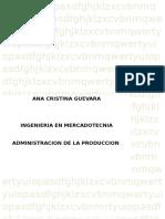 g2.Guevara.astudillo.ana.Administracion de La Produccion 1