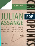 Assange Julian - Criptopunks La Libertad Y El Futuro De Internet.pdf