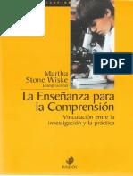 La Enseñanza Para La Comprensión. Vinculación Entre La Investigación y La Práctica