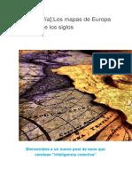 9 [Cartografía]Los Mapas de Europa a Través de Los Siglos