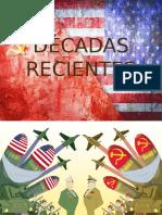 DÉCADAS RECIENTES