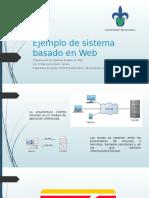 Ejemplo de Sistema Basado en Web