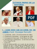 Los Seis Últimos Papas de La Historia