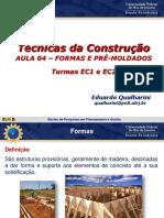 4ª aula -EC1+EC2 -  Formas  e Concreto