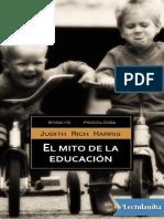 El Mito de La Educacion - Judith Rich Harris