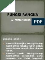 FUNGSI RANGKA-MIFTAH