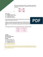 Perbandingan Antara Tegangan Primer Dan Tegangan Sekunder Sama Dengan Perbandingan Antara Jumlah Lilitan Primer Dan Jumlah Lilitan Sekunder