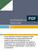 Interação Homem Máquina - AULA 2