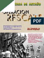 Historia, Operación Rescate Guri