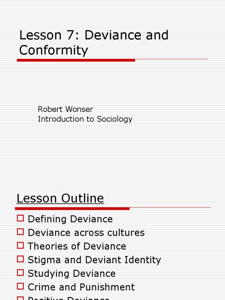 Lesson 7 Deviance And Conformity Deviance Sociology Social