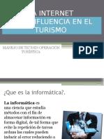 La Internet y Su Influencia en El Turismo