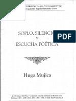 Hugo Mujica - Soplo, Silencio y Escucha Poética