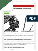 A História Do Homem Que Foi Empalhado e Exibido Como Um Animal - BBC Brasil