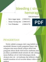 CVA Bleeding ( Stroke Hemoragik), Tugas Bu Ratna