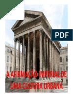A Afirmação Imperial de Uma Cultura Urbana (Modelo Romano – Parte 2
