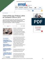 Cepal Señala Que América Latina Se Contraerá 0,6% en 2016