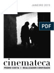 Pedro Costa, Cinemateca