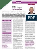 Contrôle des comptes par le commissaire aux comptes à l'aide de l'analyse de données, par Benoît-René RIVIERE, Revue Française de Comptabilité n°433 (juin 2010), pages 69-72 (www.auditsi.eu)