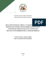 Educación Matemática Crítica y Análisis Didáctico. Una Propuesta de Construcción de Saberes Matemáticos en Contextos de Conflicto Social en La Institución Educativa Nuevo Horizonte de La Ciudad de Medellín