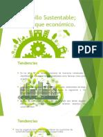 Desarrollo sustentable, enfoque ecónomico_daniel_hernandez_parra.pptx