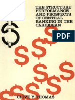 The Structure Performance and Prospects of Central Banking in the Caribbean