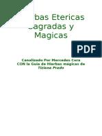 Hierbas Etericas Sagradas y Magicas