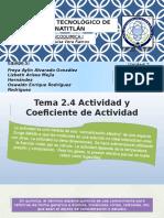 Actividad y Coef de Act FISICOQUIMICA I
