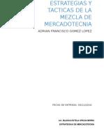 Estrategias y Tacticas DE PLAZA PRODUCTO PROMOCION Y PRECIO
