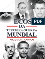 Ecos Da IIIa Guerra Mundial - Augusto Kengue Campos