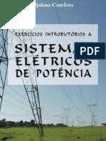Exercícios Introdutórios a Sistemas Elétricos de Potência - Djalma Caselato - Execícios e Soluções.pdf