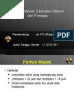 Partus Macet, Ekstraksi Vakum Dan Forcep - JENER T DENDO (11 2015 391)