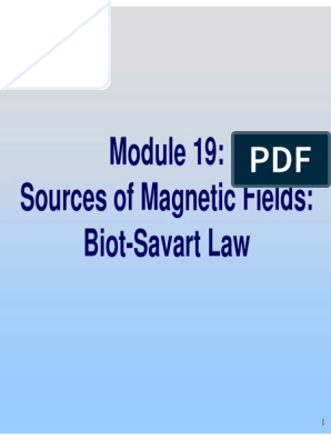 Sources of Magnetic Fields: Biot-Savart Law
