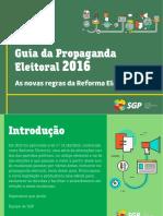 cms_files_2263_1461954853Guia+Da+Propaganda+Eleitoral+2016+-+As+Novas+Regras+Da+Reforma+Eleitoral