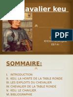 Le Chavalier Keu