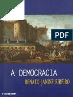 A Democracia - Renato Janine Ribeiro