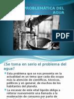 LA PROBLEMÁTICA DEL AGUA.pptx