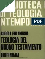 Rudolf Bultmann-Teologia del Nuovo Testamento-Queriniana (1985).pdf