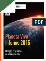 Informe Planeta Vivo 2016 Riesgo y Resilencia en Una Nueva Era