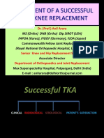 9 Assessment of a Successful Total Knee Replacement Dr Prof Anil Arora