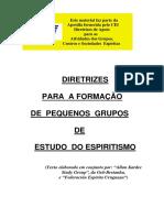 Allan Kardec - Diretrizes Para Formação de Pequenos Grupos de Espiritismo