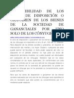 Inoponibilidad de Los Actos de Disposición o Gravamen de Los Bienes de La Sociedad de Gananciales Por Uno Solo de Los Cónyuges