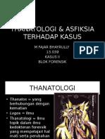 Case 2 - Rully - Thanatologi & Asfiksia